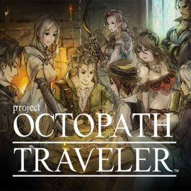 ¡Fechado Octopath Traveler y anunciada su Edición Coleccionista!